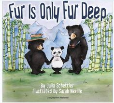 Fur Is Only Fur Deep by Julia Schettler. A beautiful children's book with a focus on international adoption, inclusion, and accepting differences.