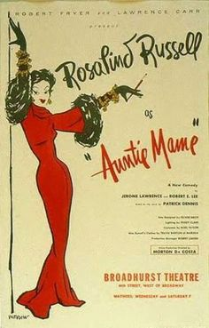 Broadway poster art for Auntie Mame dir. Morton Da Costa (opened October, 1956 at the Broadhurst) Broadway Posters, Film Posters, Theatre Posters, Theater, Classic Movie Posters, Classic Movies, Old Movies, Great Movies, Vintage Movies