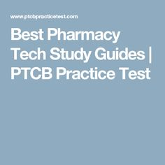 Best Pharmacy Tech Study Guides | PTCB Practice Test Pharmacy Technician Study, Pharmacy Assistant, College Life Hacks, School Hacks, Study Tips, Study Guides, Nursing School Tips, Steps To Success, Pharmacology