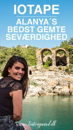 Iotape - Alanya´s bedst gemte seværdighed - Rejsebloggen TeaTougaard.dk Ruin, Alanya, Ruins