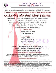 "In Observance of National Women and Girls HIV/AIDS Awareness Day (NWGHAAD)... The 2nd Annual NWGHAAD Event: An Evening with Paul Johns' Saturday is being presented by SisterLove, Inc.'s 2020 Leading Women's Society - MidAtlantic. Featured band is ""Saturday aka Paul Johns' Saturday"". Offers Continuous Live Entertainment, Music, Dancing, Spoken Word, Light Appetizers, Craft/Food Vendors, Door Prizes, and Free Off-Street Parking. March 8, 2015. Social media marketing provided by CHARE Project."