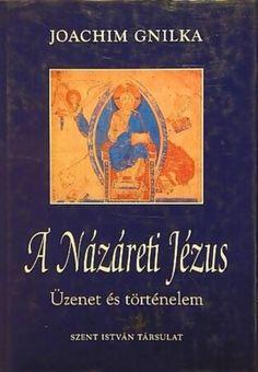 názáreti jézus könyv - Google-keresés Google, Books, Livros, Livres, Book, Libri, Libros