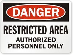Google Image Result for http://www.mysafetysign.com/img/lg/S/Danger-Restricted-Area-Sign-S-7155.gif
