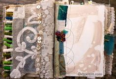 D.J. Pettitt's gorgeous fabric journal - beautiful use of antique laces, ribbons, buttons, fabrics, and stitching throughout.