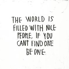 Be Nice | #Monday #mondaymorningmantra #mantra #goodmorning #nice #morning #quote #quotestoliveby #instaquote #instagood #instadaily #igdaily #igersoftheday #tagforlikes #qotd #wisewords #✨ #