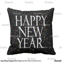Sparkling Happy New Year Throw Pillow #newyearscelebration