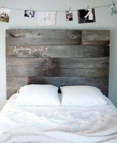 Headboard. Nice contrast of materials. Weathered wood. Crisp white sheets.