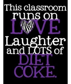 This Classroom DIET COKE Purple Zebra - lots of cute classroom posters on this website
