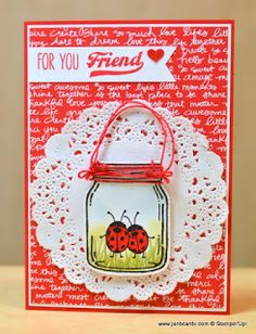 by Jan: Jar of Love Bundle, Love You Lots (host), Brights dsp stack, Tea Lace Doily, Banner Triple Punch - all from Stampin' Up!