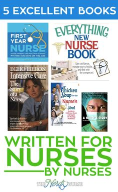 Many nurses practice nursing in ways that are less than traditional, such as authors. Check out these 5 books for nurses written by nurses.