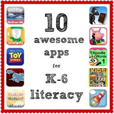 10 awesome apps for K-6 literacy - Selected and described by Angela Watson.  (Free blog post, most of the suggested apps are also free.)