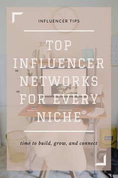 Top Influencer Networks for Every Niche | Grow your reach and connect with brands with this list of top influencer networks that is updated monthly. // LivingLesh.com