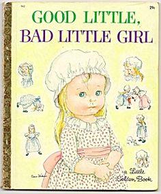Rarest Little Golden Books   GOOD LITTLE, BAD LITTLE GIRL Little Golden Book Wilkin (Image1)