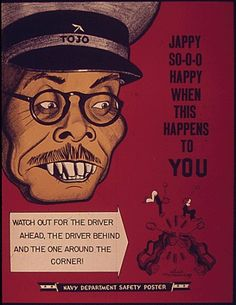 """""""Jappy So-o-o Happy When This Happen to You"""" ~ WWII propaganda poster featuring an enemy Japanese leader, ca. Vintage Advertisements, Vintage Ads, Vintage Posters, Advertising Ads, Vintage Stuff, Yellow Peril, Ww2 Propaganda Posters, Safety Posters, Poster Ads"""