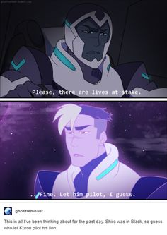 "Aww, Shiro. He's trying so hard, don't be too harsh on KuronShiro. (Also, um, Shiro? I think that's actually your missing body that Haggar corrupted—and he's doing his best to fight off said-corruption. If it were just an issue of ""having a vessel again"", there were plenty of actual-kurons Black could've saved that were in MUCH better shape...yet Black kept saving/stuck with THAT one. And KuronShiro seemed to be dying from lack of quintessence more than anything else—which, Haggar finally…"