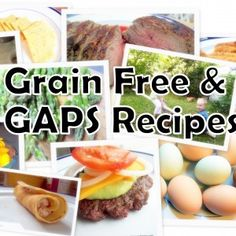 Over 100 Grain free GAPS recipes (most dairy is optional)