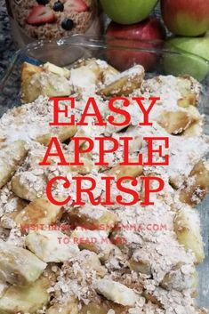 Easy apple crisp that is the perfect toping to smother vanilla bean ice cream