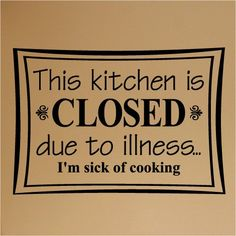 Going to make a flip sign for my kitchen. This will be what the closed side will say :))))