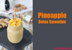 pineapple detox smoothie