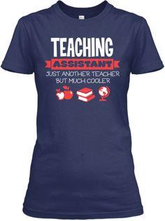 Cooler Teacher Teaching Assistant | Teespring