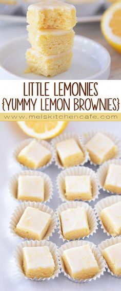 Lemon Brownie Bites These Little Lemonies are like little bites of sweet, fresh, lemony heaven.These Little Lemonies are like little bites of sweet, fresh, lemony heaven. Lemon Desserts, Lemon Recipes, Just Desserts, Sweet Recipes, Baking Recipes, Delicious Desserts, Brownie Recipes, Cookie Recipes, Dessert Recipes