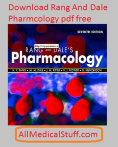 Rang and dale pharmacology pdf is a book of pharmacology that is one of the standard book of pharma. You can download it in pdf format free here.