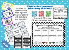 Figurative Language Matching Activity Includes 24 question cards and 8 figurative language posters covering alliteration, hyperbole, idiom, metaphor, onomatopoeia, oxymoron, personification, and simile.  Answers can be checked with an answer key or QR codes.