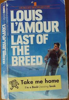 Books and Quilts: Last of the Breed by Louis L'Amour