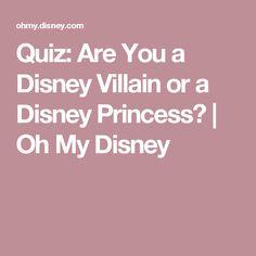 Quiz: Are You a Disney Villain or a Disney Princess? | Oh My Disney