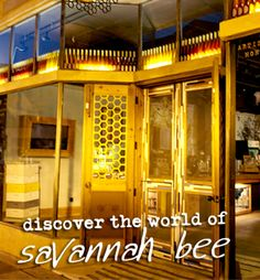 """Savannah Bee Company - """"Where the magic and science of honeybees are bottled up and enjoyed."""""""