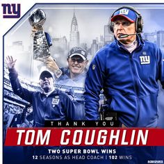 After a legendary tenure, the have announced Tom Coughlin has stepped down as head coach. New York Football, New York Giants, Football Season, Beast Of The East, Super Bowl Wins, G Man, Coach Me, Team Player, Role Models