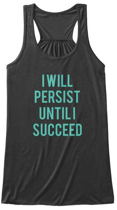 I Will Persist Until I Succeed Dark Grey Heather Women's Tank Top Front