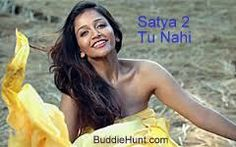 Tu Nahi Lyrics and Video Song Satya 2 - BuddieHunt