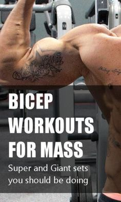 To add noticeable size to your arms try using these super and giant sets. Here's a quick list of the best bicep workouts for mass. #exercise #workouts