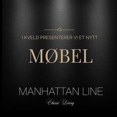 Straks legger vi ut enda et lekkert møbel i MANHATTAN COLLECTION.  Vi håper dere liker  #classicliving