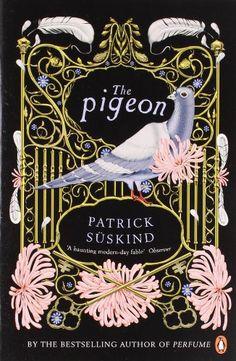 Pigeon by Patrick Suskind