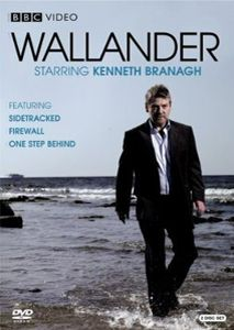 Wallender - BBCseries based on the Swedish novel about a police detective in Sweden . Kenneth Brannagh is the lead character and does an amazing job.