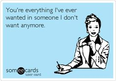 33 Hilarious E-Cards That Perfectly Explain How You Feel About Your Ex   Thought…