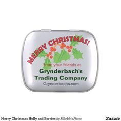 Merry Christmas Holly and Berries Jelly Belly Tins - $6.61 - Merry Christmas Holly and Berries Jelly Belly Tins - by #RGebbiePhoto @ zazzle - #holiday #season #holly - Green holly sprigs with berries under the words Merry Christmas in red. Holiday design. Great for marketing your business. Add your business information and give out as gifts to your clients!