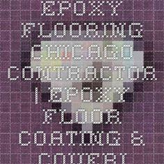 Epoxy Flooring Chicago Contractor Epoxy Floor Coating Floor