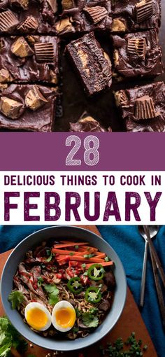 28 Delicious Things To Cook In February