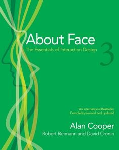 About Face 3: The Essentials of Interaction Design by Alan Cooper http://www.amazon.com/dp/0470084111/ref=cm_sw_r_pi_dp_OR9Vvb0K75KHA