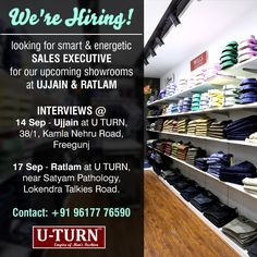 We are #Hiring! Come and join the #fashion crew at the empire of men's fashion U TURN. Opening shortly at #Ujjain and #Ratlam.