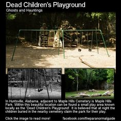 A playground where the dead children come out to play at night is creepy enough but the legends behind it make it even darker. *my note: I live in Huntsville & love this cemetery. This is true and it's not scary at all :) Scary Ghost Stories, Horror Stories, Paranormal Stories True, Creepy Ghost, Spooky Scary, Weird Stories, True Stories, Spooky Places, Haunted Places