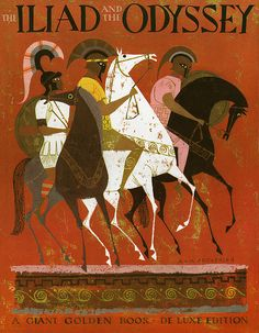 "Cover to ""The Iliad and the Odyssey"", A Giant Golden Book - Deluxe Edition, Simon and Schuster 1956.  Illustrated by Alice and Martin Provensen."