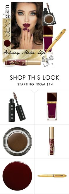 """""""Holiday Make Up"""" by sarahdaydream ❤ liked on Polyvore featuring beauty, Bobbi Brown Cosmetics, Tom Ford, Giorgio Armani, Too Faced Cosmetics, Lauren B. Beauty and Naeem Khan"""