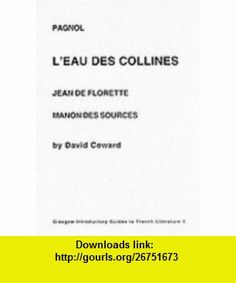 Pagnol (Introductory Guides to French) (9780852613917) David Coward , ISBN-10: 0852613911  , ISBN-13: 978-0852613917 ,  , tutorials , pdf , ebook , torrent , downloads , rapidshare , filesonic , hotfile , megaupload , fileserve
