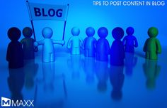 - Establish your expertise in your industry, differentiating yourself from your competition - Post the content and related photo with a brief concept rather than a lengthy article - Share information about new developments in products and services to attract new and existing customers....http://maxxerp.blogspot.in/2014/04/tips-to-post-content-in-blog-establish.html