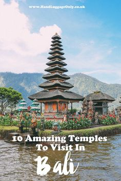 11 Amazing Temples You Have To Visit In Bali And Why!