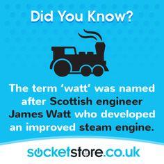 The term 'Watt' was named after #Scottish #engineer James Watt who developed an improved #steam #engine. #energy #power #facts #socketstore